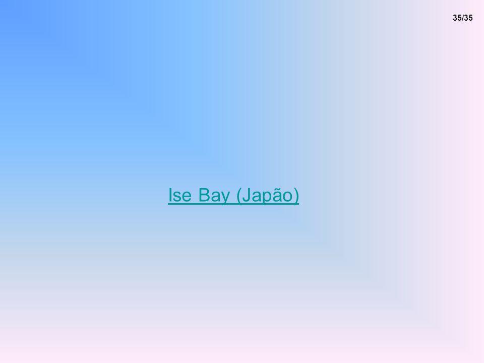 35/35 Ise Bay (Japão)