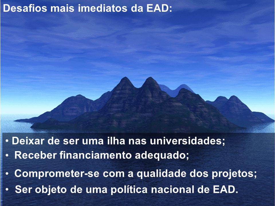 Desafios mais imediatos da EAD: