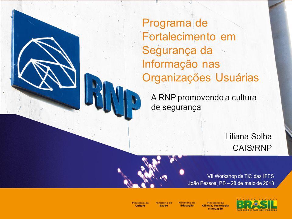 Programa de Fortalecimento em Segurança da Informação nas Organizações Usuárias