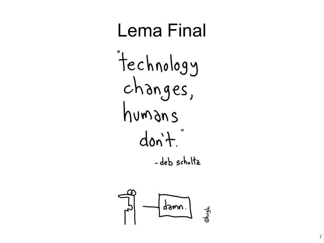 Lema Final