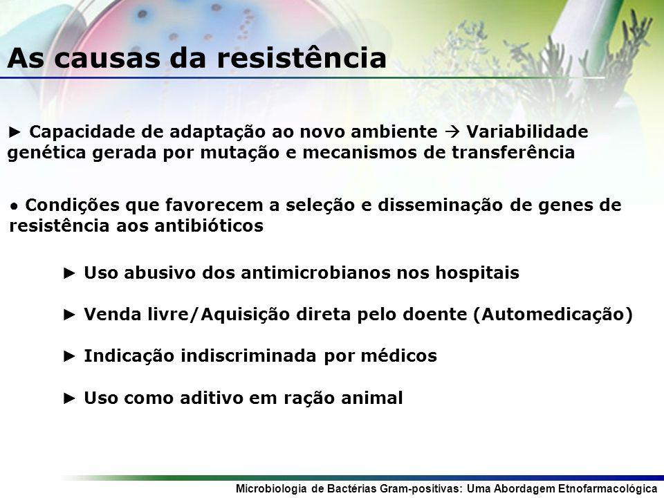 As causas da resistência