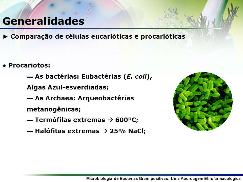 Generalidades ► Comparação de células eucarióticas e procarióticas