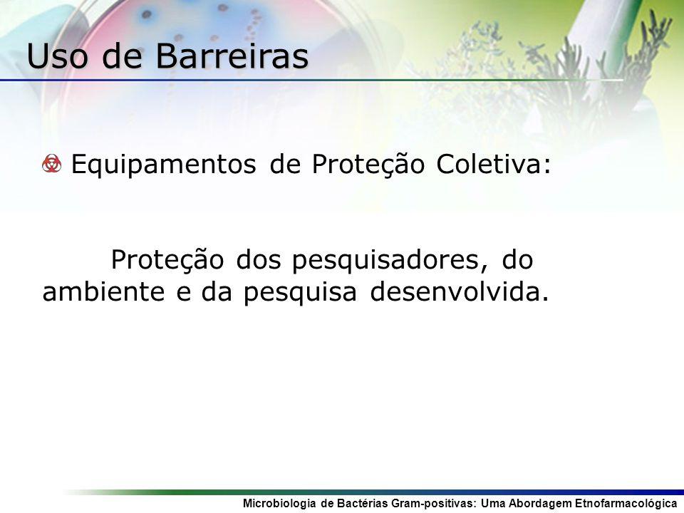 Uso de Barreiras Equipamentos de Proteção Coletiva:
