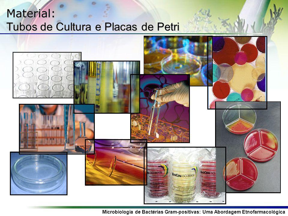 Material: Tubos de Cultura e Placas de Petri