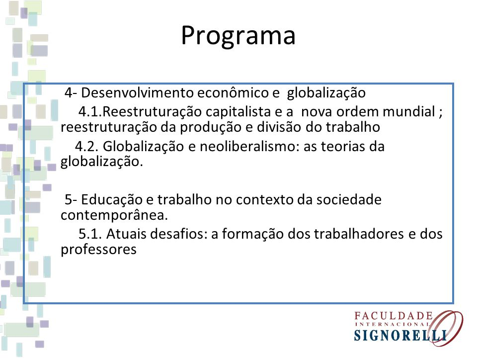 Programa 4- Desenvolvimento econômico e globalização