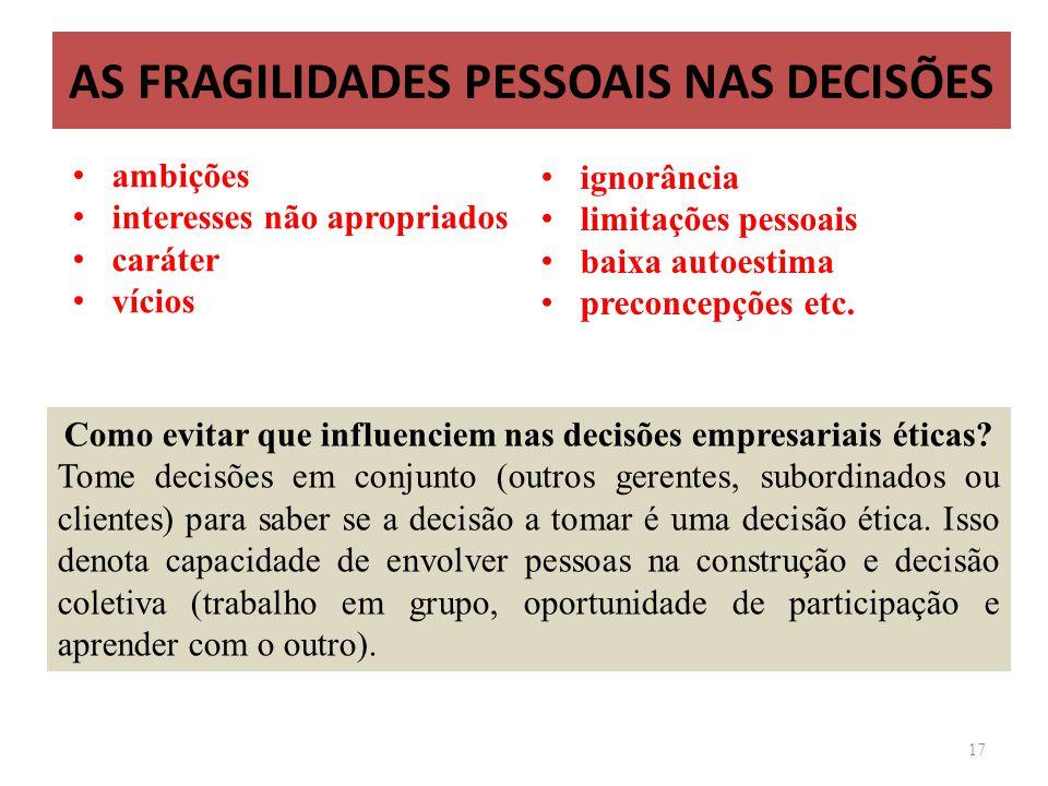AS FRAGILIDADES PESSOAIS NAS DECISÕES