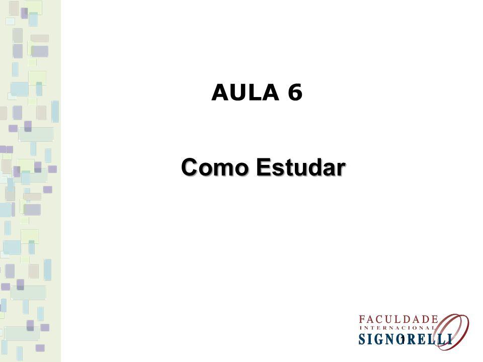 AULA 6 Como Estudar