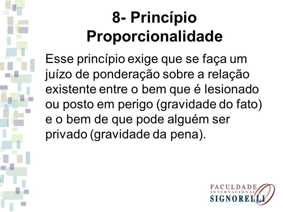 8- Princípio Proporcionalidade