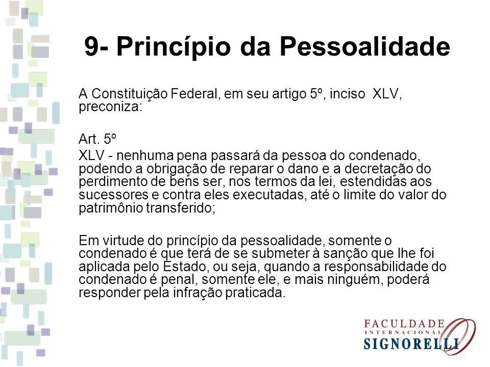9- Princípio da Pessoalidade
