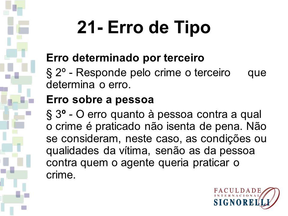 21- Erro de Tipo Erro determinado por terceiro
