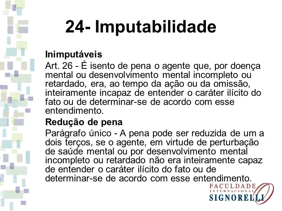 24- Imputabilidade Inimputáveis