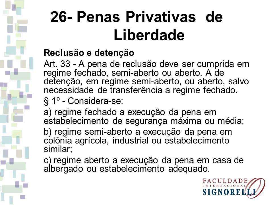 26- Penas Privativas de Liberdade