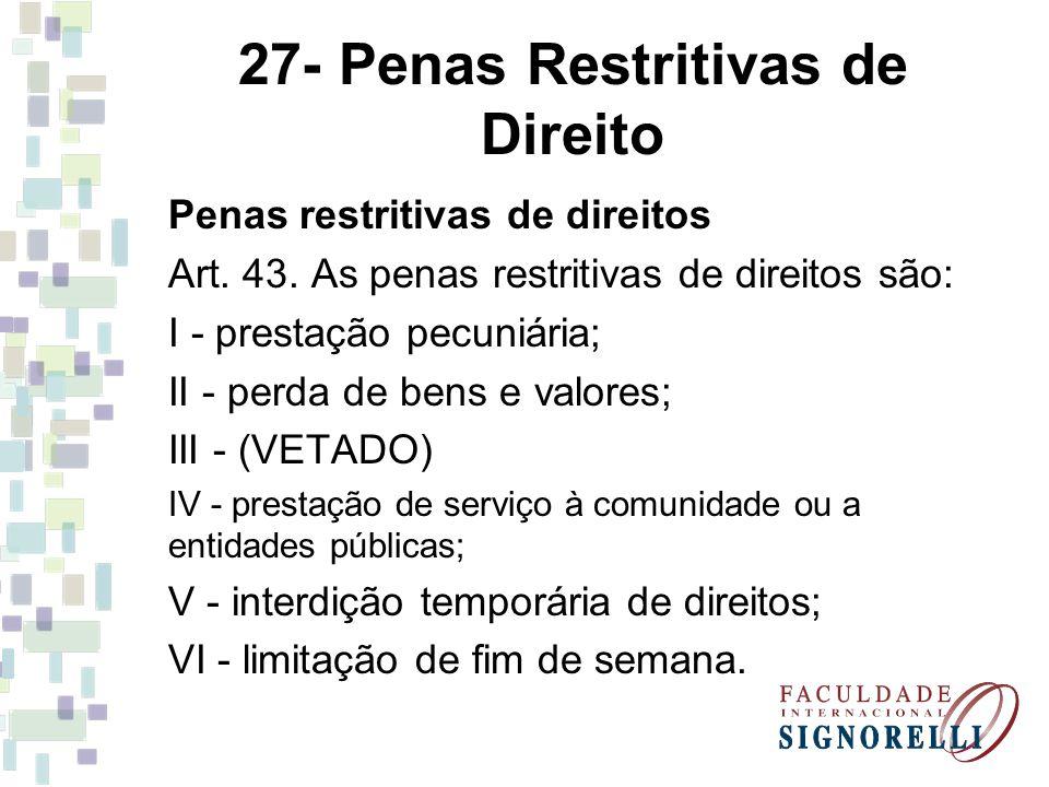 27- Penas Restritivas de Direito