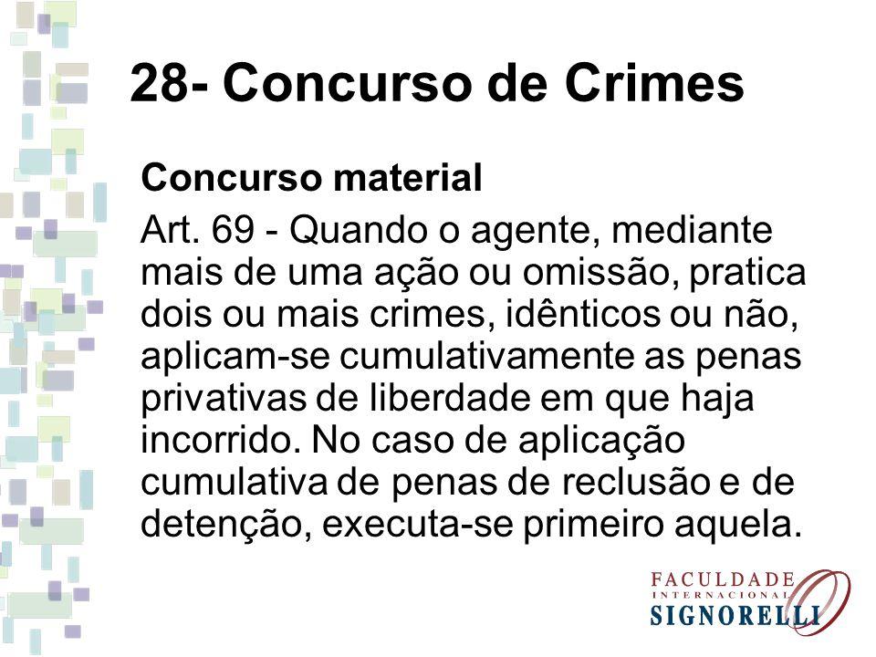28- Concurso de Crimes Concurso material