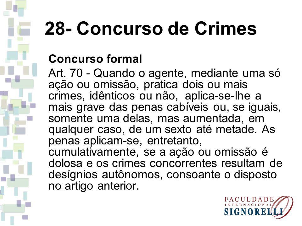 28- Concurso de Crimes Concurso formal