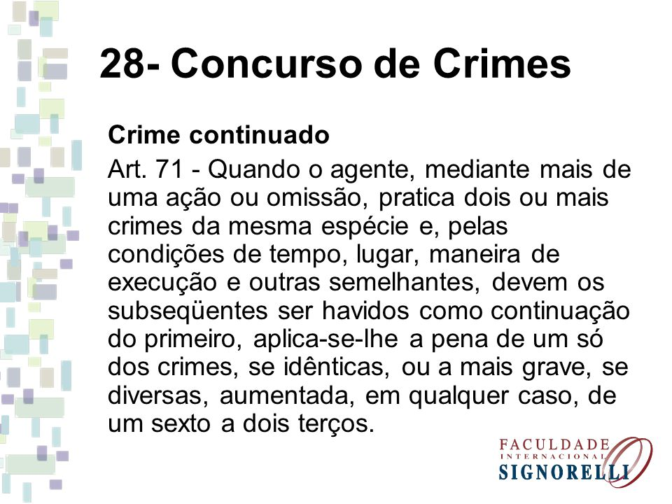 28- Concurso de Crimes Crime continuado