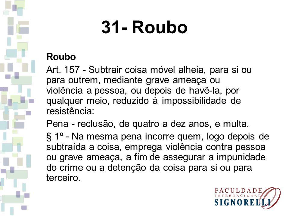 31- Roubo Roubo.
