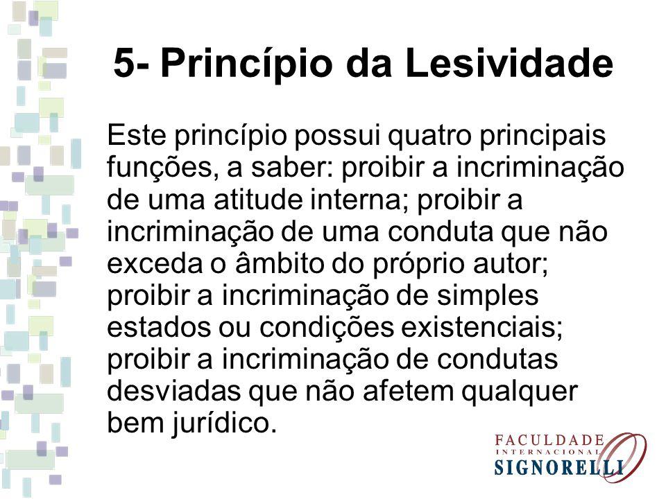 5- Princípio da Lesividade