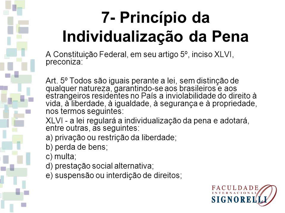 7- Princípio da Individualização da Pena