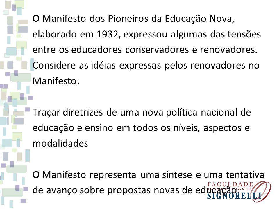 O Manifesto dos Pioneiros da Educação Nova,
