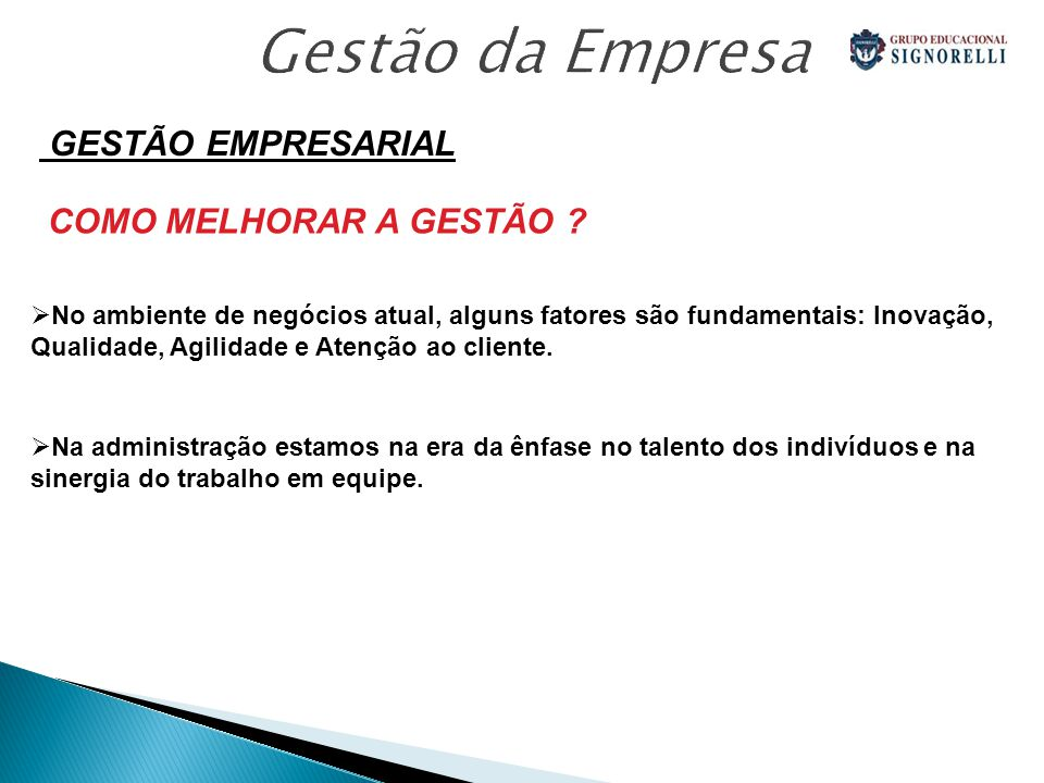 Gestão da Empresa GESTÃO EMPRESARIAL COMO MELHORAR A GESTÃO