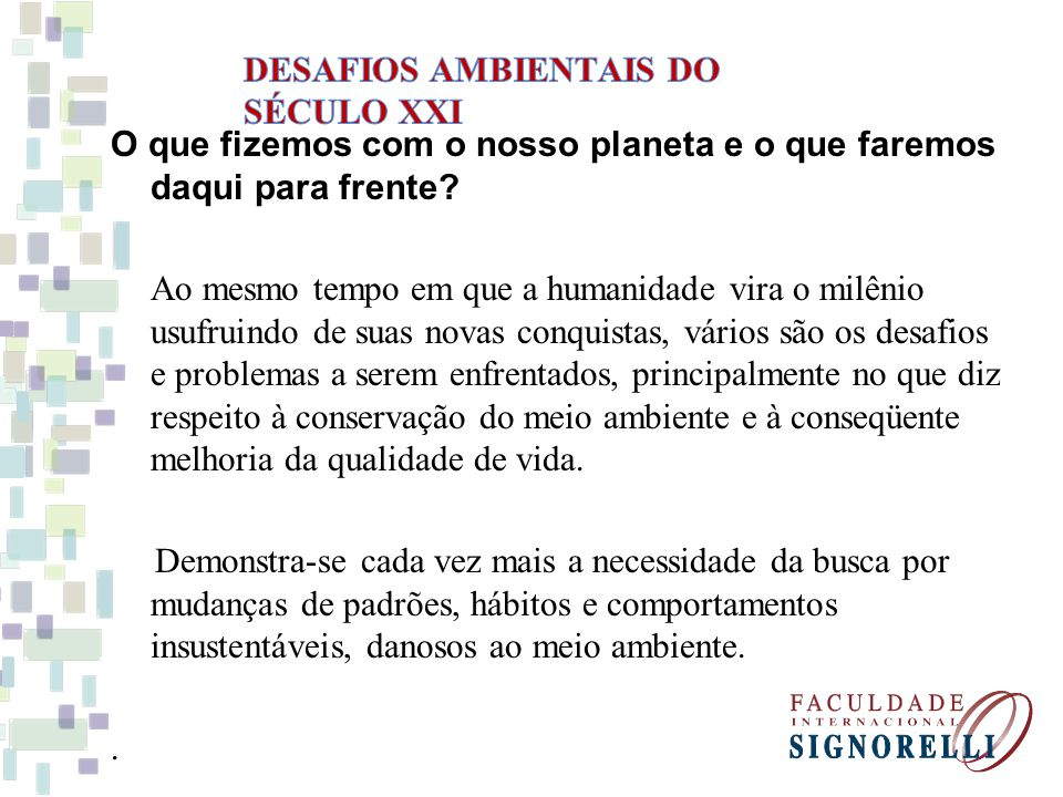 DESAFIOS AMBIENTAIS DO SÉCULO XXI