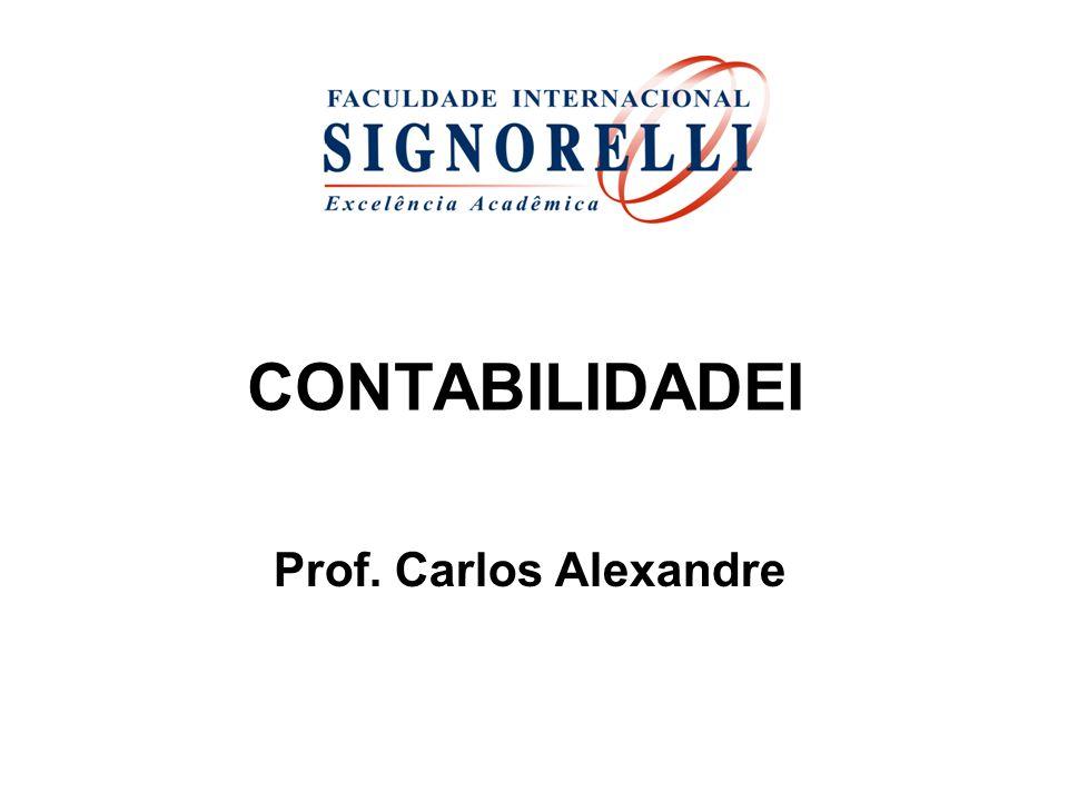 CONTABILIDADEI Prof. Carlos Alexandre