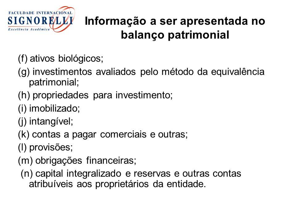 Informação a ser apresentada no balanço patrimonial