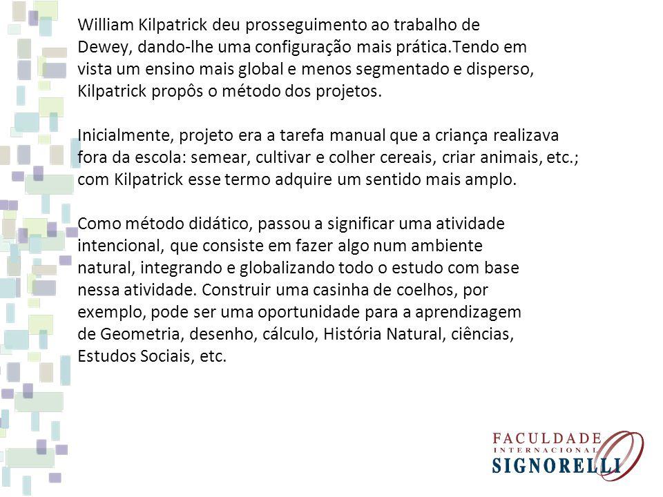 William Kilpatrick deu prosseguimento ao trabalho de