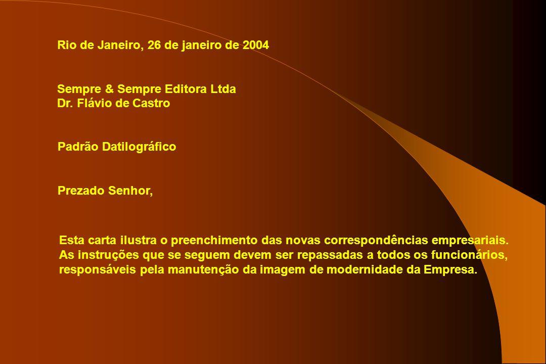 Rio de Janeiro, 26 de janeiro de 2004