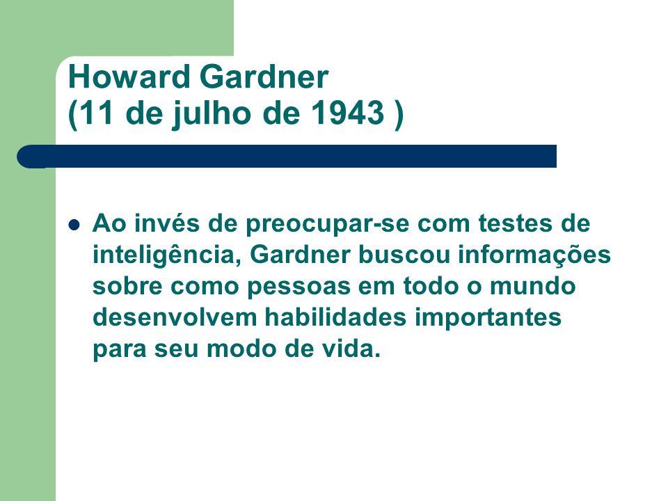 Howard Gardner (11 de julho de 1943 )