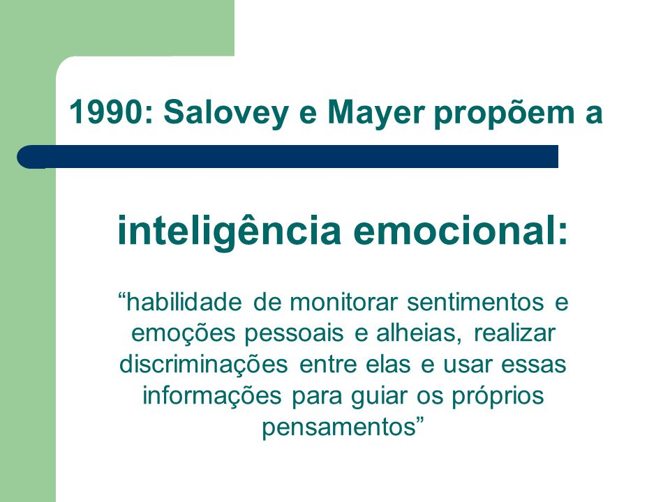 1990: Salovey e Mayer propõem a