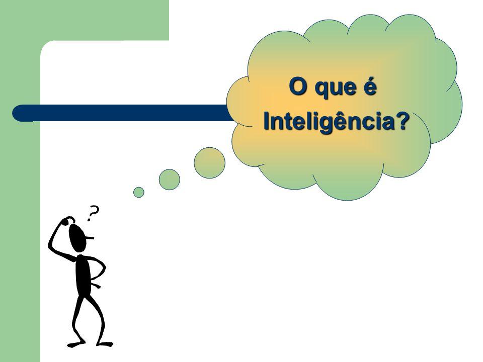 O que é Inteligência