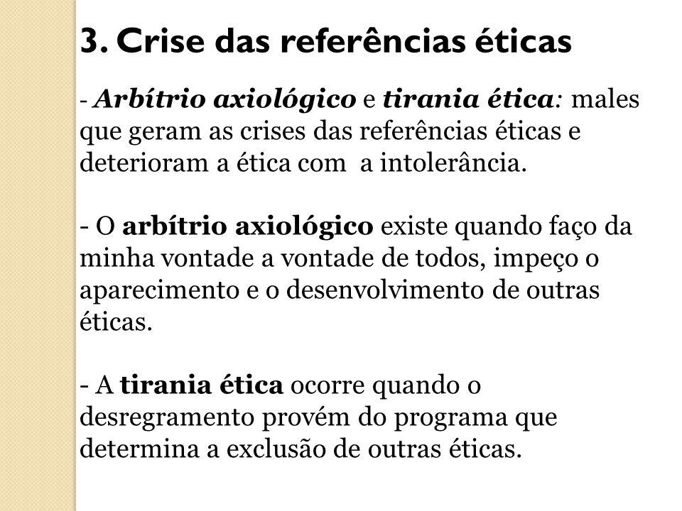 3. Crise das referências éticas