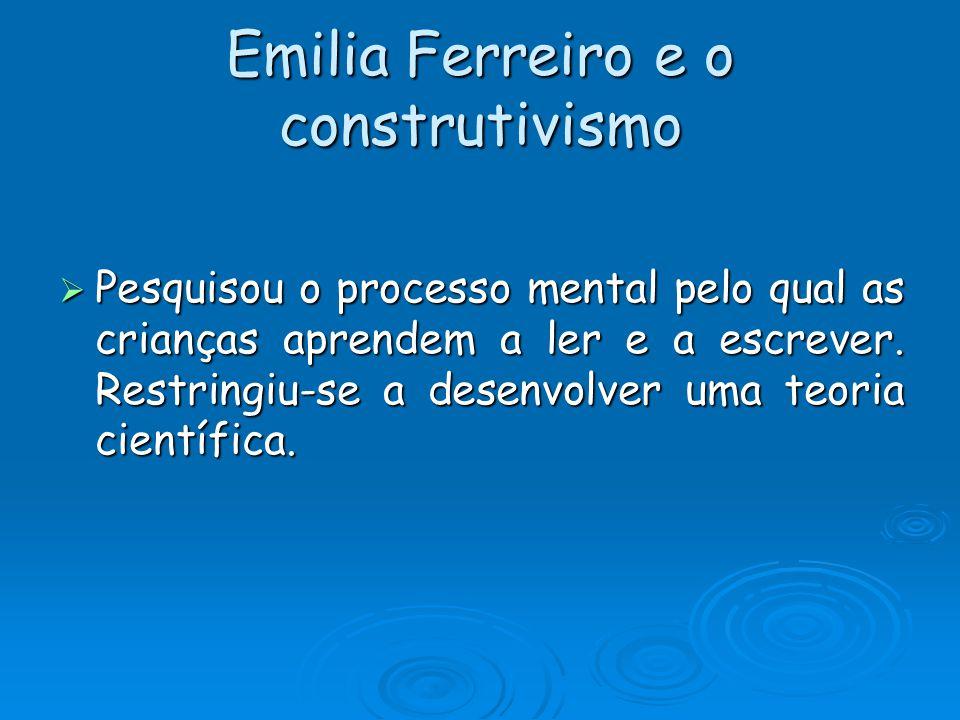 Emilia Ferreiro e o construtivismo