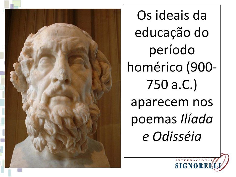 Os ideais da educação do período homérico (900-750 a. C