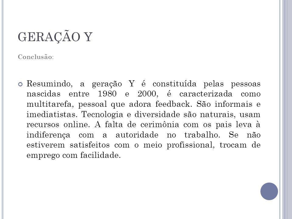 GERAÇÃO Y Conclusão: