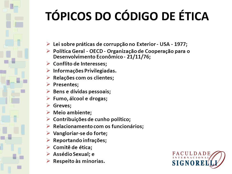 TÓPICOS DO CÓDIGO DE ÉTICA