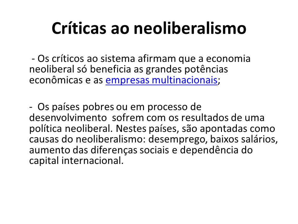 Críticas ao neoliberalismo