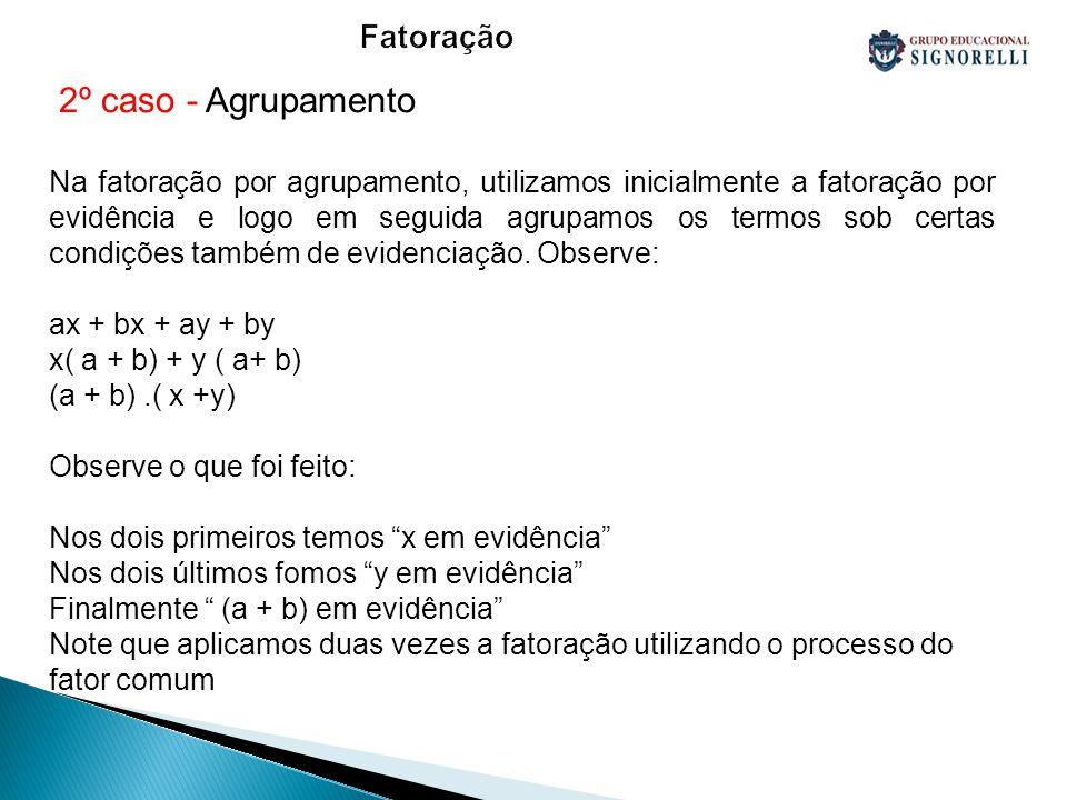 2º caso - Agrupamento Fatoração