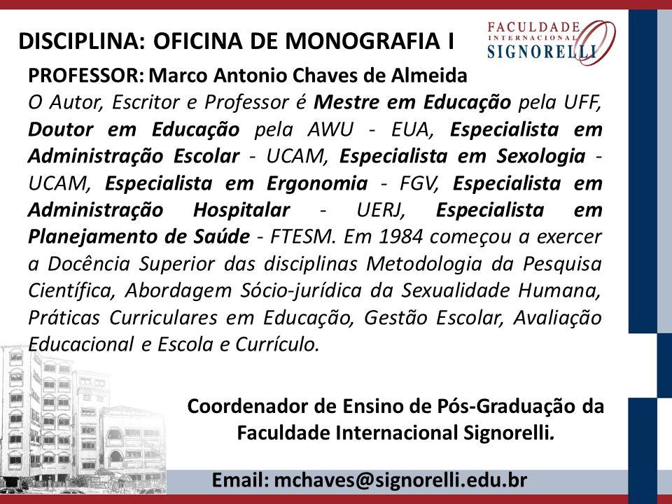 DISCIPLINA: OFICINA DE MONOGRAFIA I