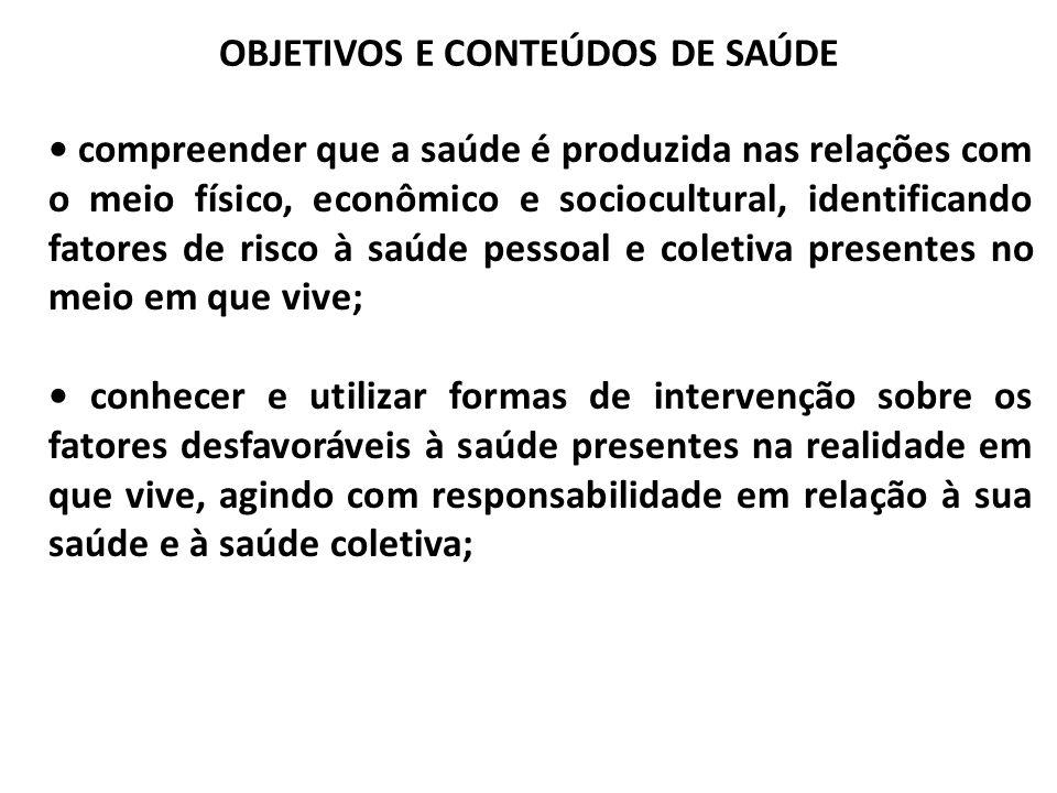 OBJETIVOS E CONTEÚDOS DE SAÚDE