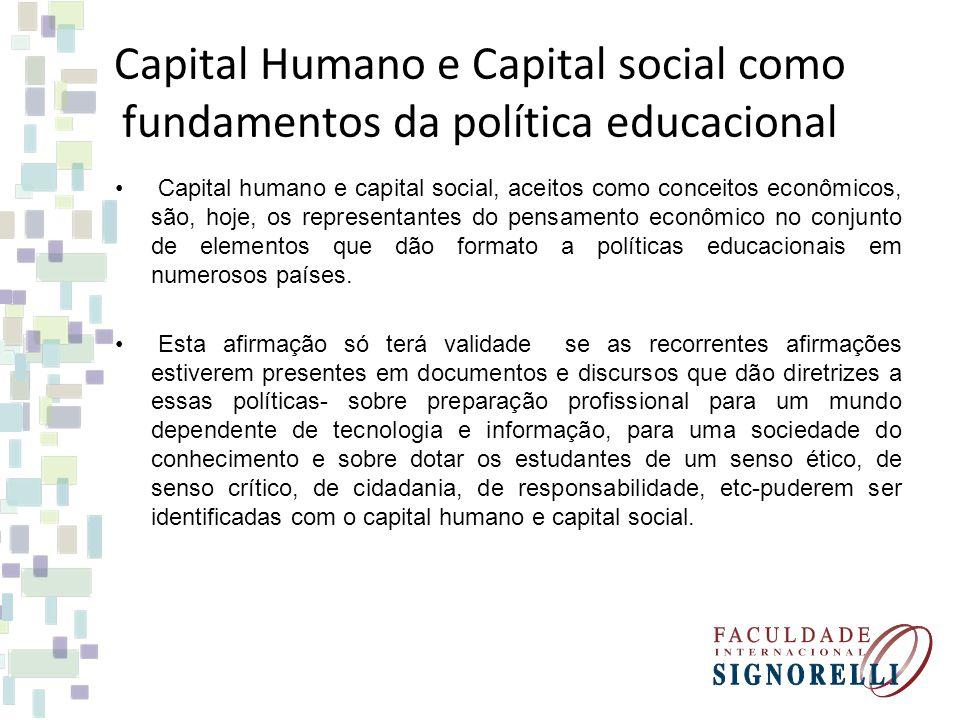 Capital Humano e Capital social como fundamentos da política educacional