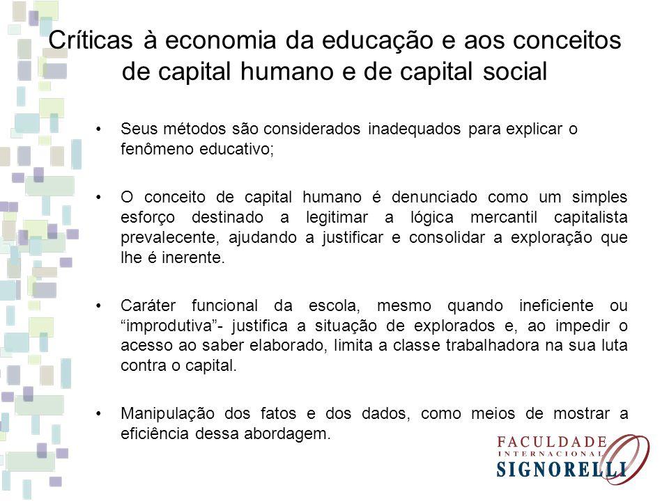 Críticas à economia da educação e aos conceitos de capital humano e de capital social