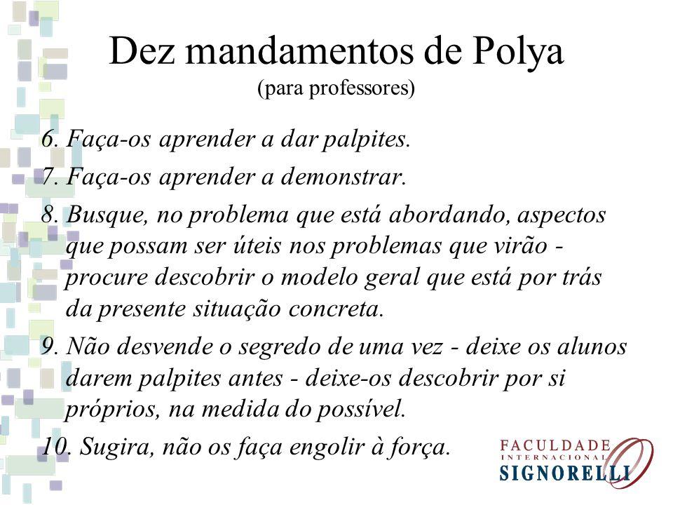 Dez mandamentos de Polya (para professores)
