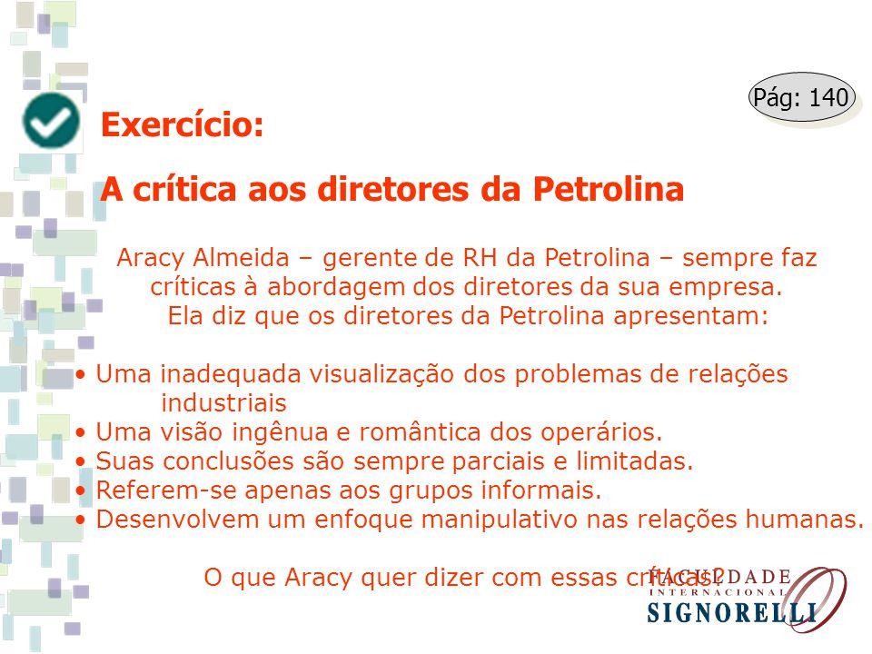 A crítica aos diretores da Petrolina