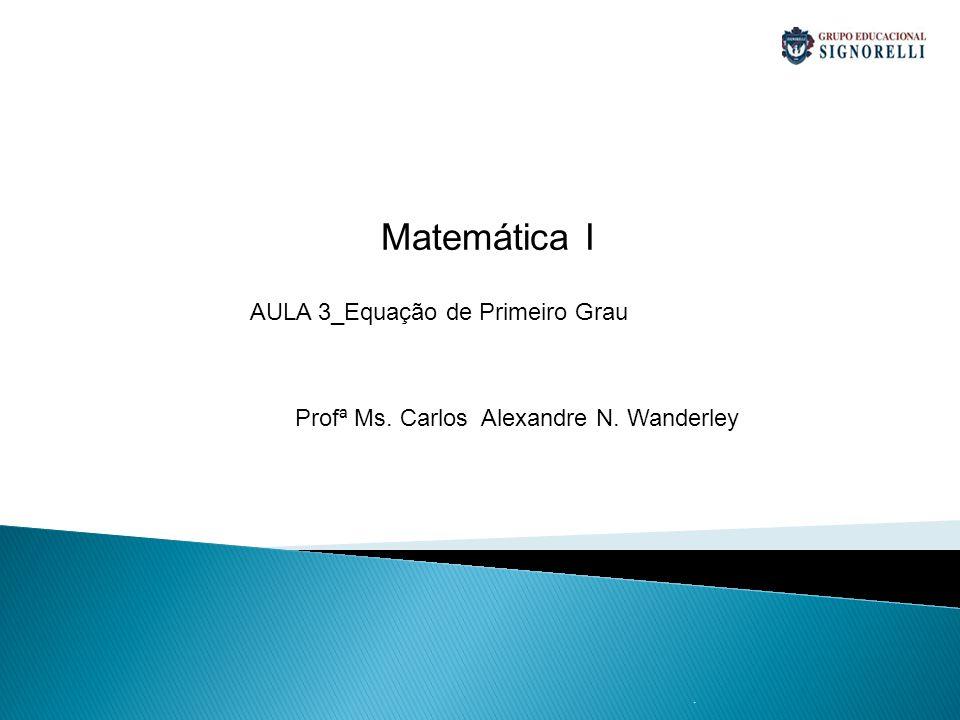 AULA 3_Equação de Primeiro Grau