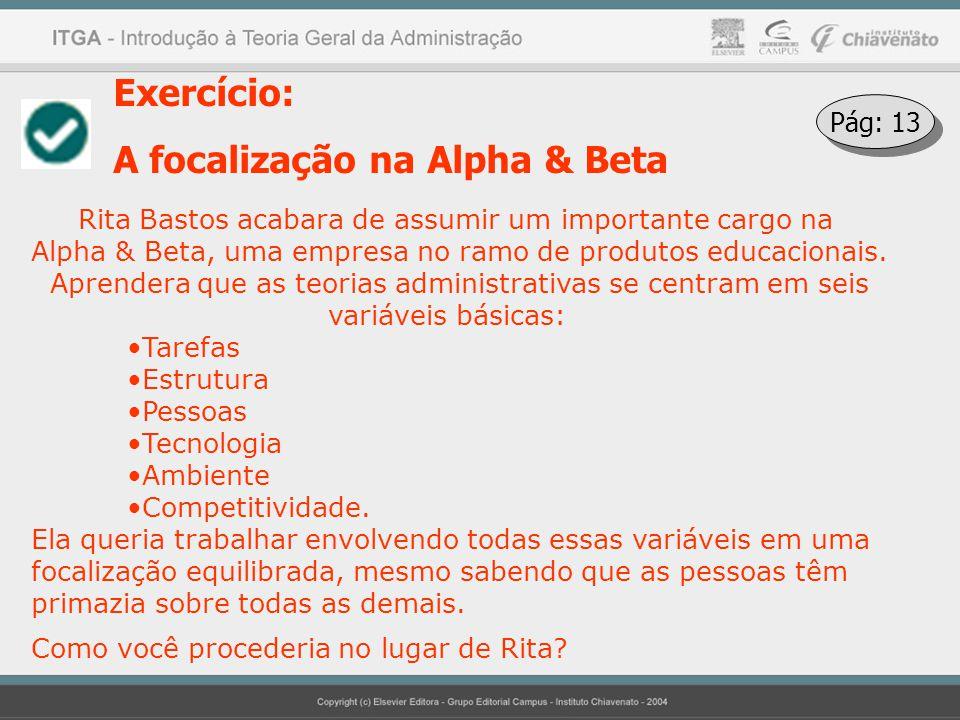 A focalização na Alpha & Beta