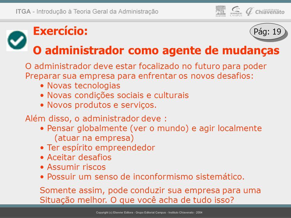 O administrador como agente de mudanças