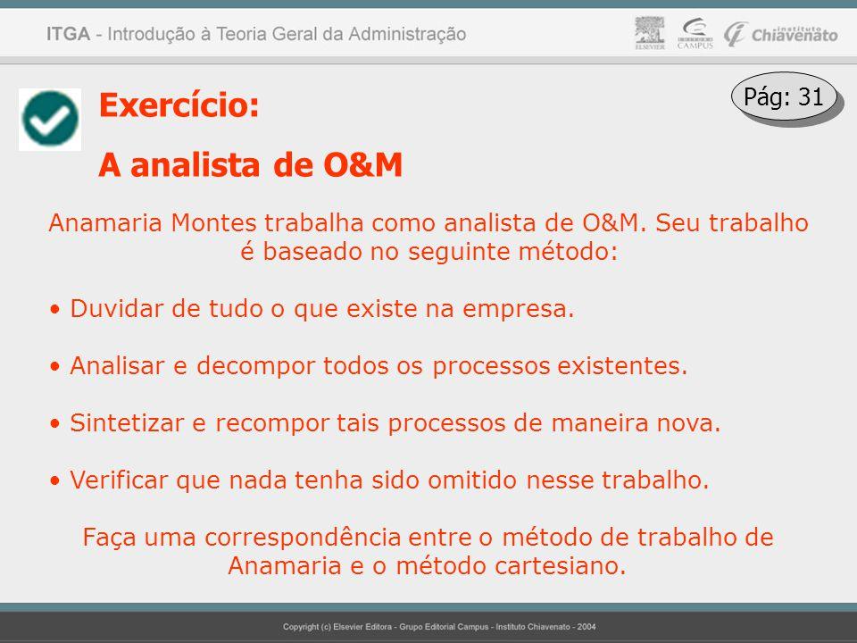 Exercício: A analista de O&M Pág: 31